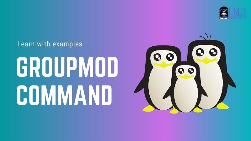 Groupmod Command