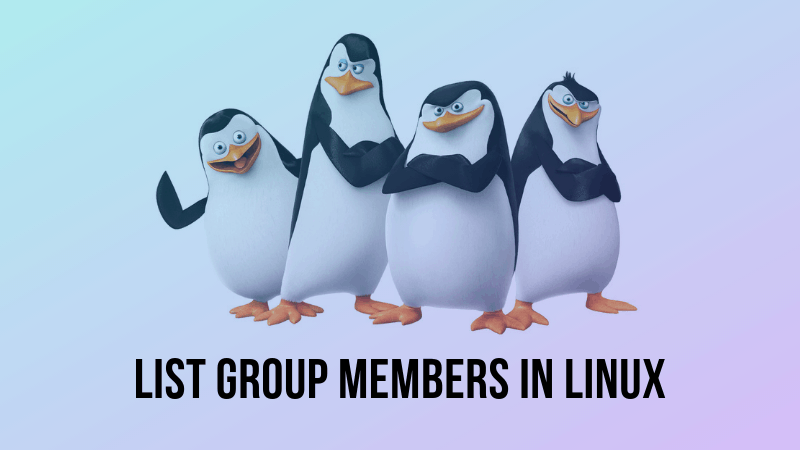 List Group Members In Linux