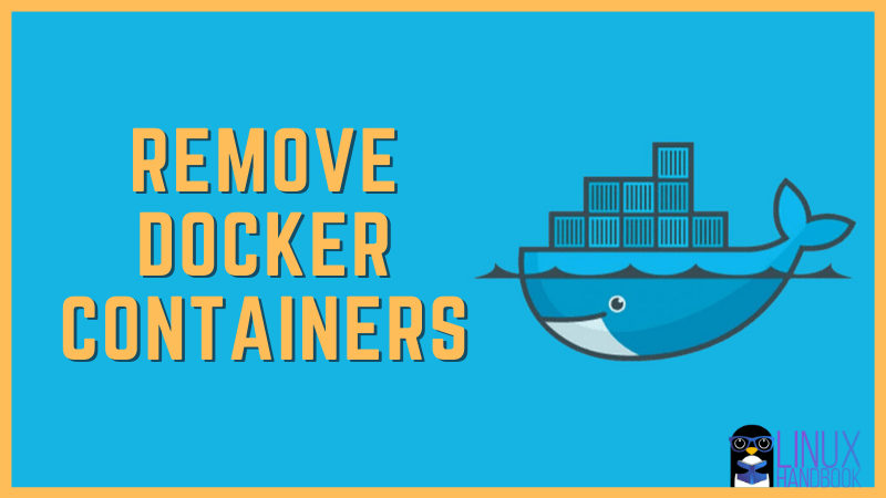 Remove Docker Containers