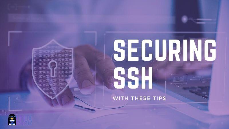 SSH Hardening Tips