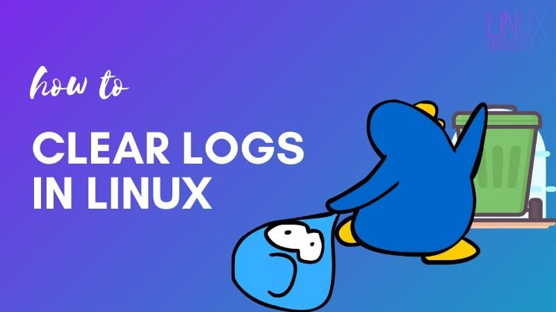Clear Logs Linux