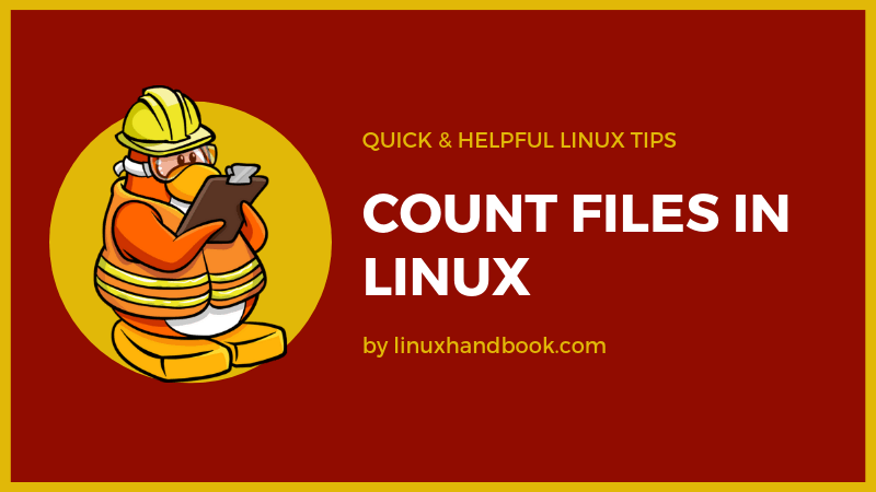 Count Number of Files in Linux