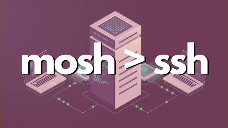 Mosh SSH