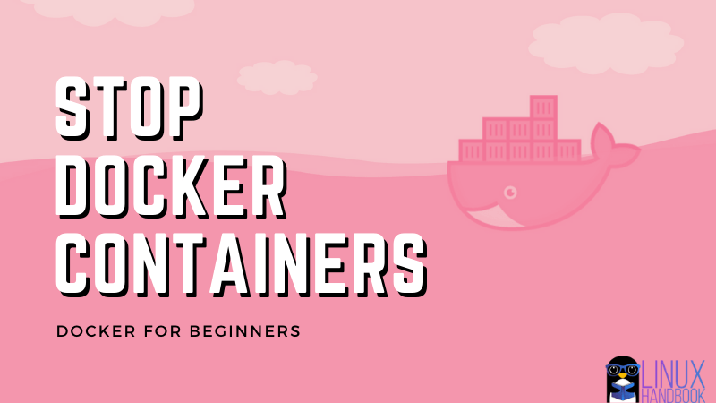 Stop Docker Containers
