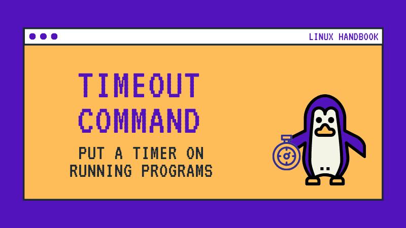 Timeout Command