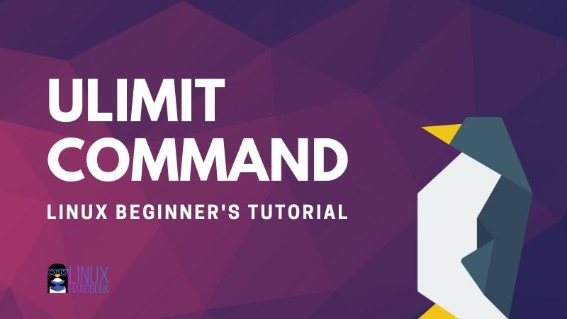 Ulimit Command