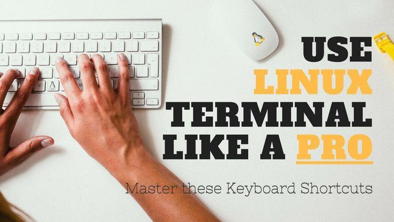 Linux Terminal Shortcuts