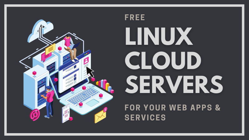 Free Linux Cloud Servers