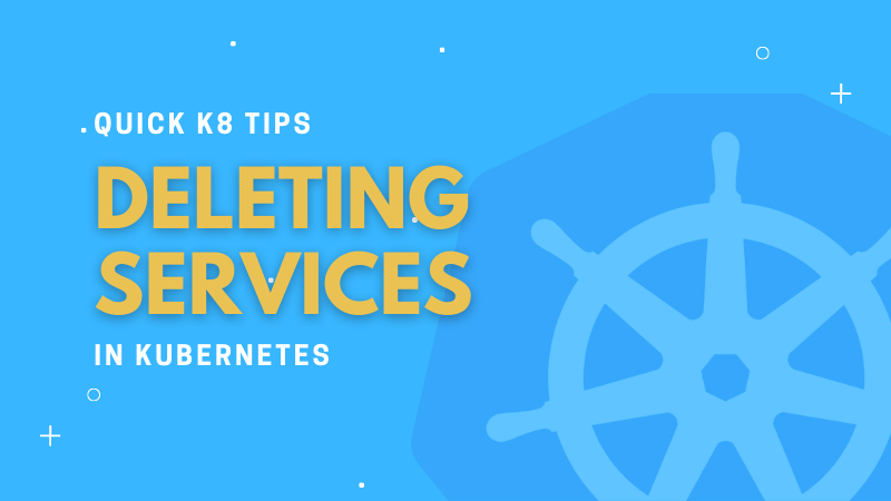How to Delete a Service in Kubernetes