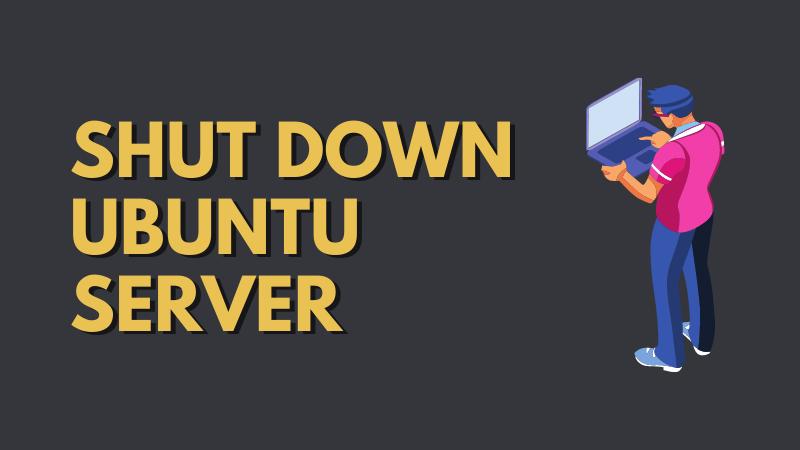 Shutdown Ubuntu Server